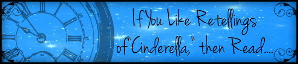 If You Like Cinderella Then Read