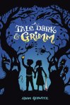 Tale Dark and Grim
