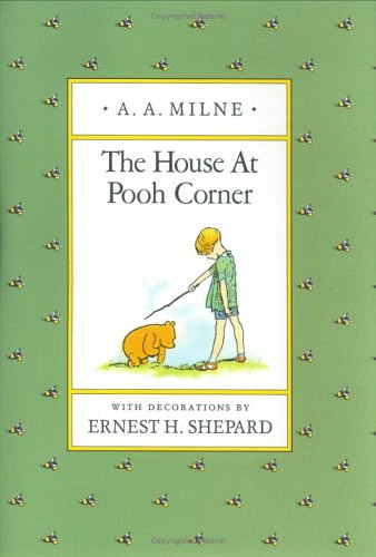 [Image: the-house-at-pooh-corner.jpg]
