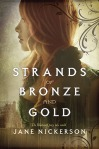 Strangs of Bronze and Gold