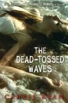 DeadTossed Waves