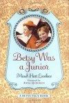 Betsy Was a Junior