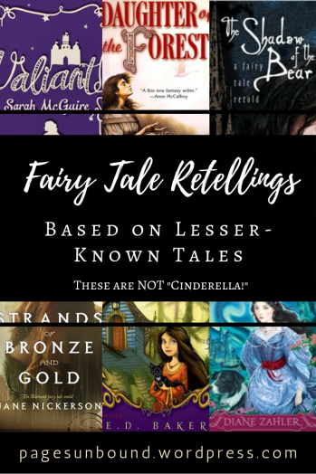 Fairy Tale Retellings Recommendations Lesser-known Stories