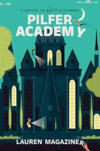 Pilfer Academy Lauren Magaziner
