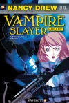 Nancy Drew Vampire Slayer