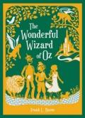 The Wonderful Wizard of Oz by Frank Baum