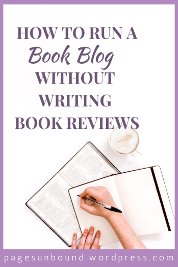 How to run a book blog without writing book reviews