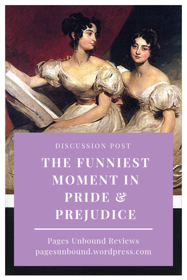 The Funniest Moment in Jane Austen's Pride and Prejudice