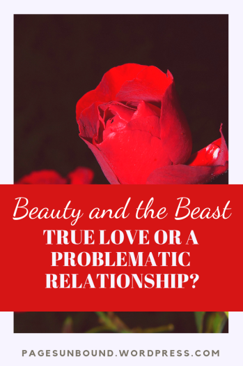 Beauty and the Beast Discussion- True Love or Problematic Relationship_