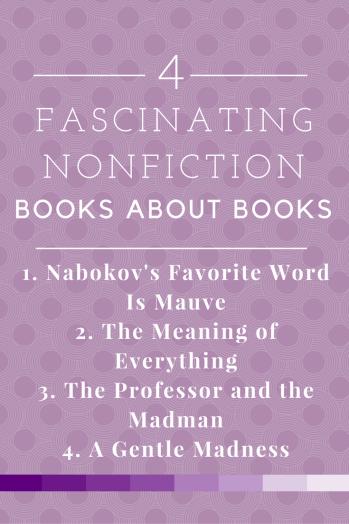 4 Nonfiction Books about Books Pages Unbound
