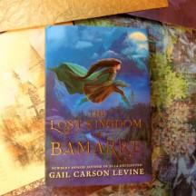Gail Carson Levine's Lost Kingdom of Bamarre
