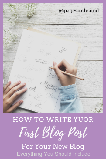 How To Write Your First Blog Post for Your New Blog - Blogging Advice