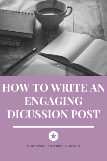 how to write an engaging discussion post