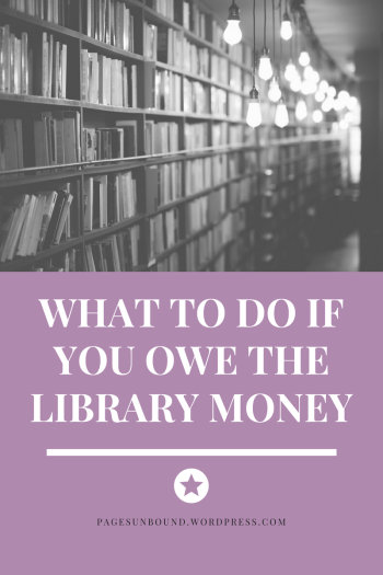What to do if you owe the library money