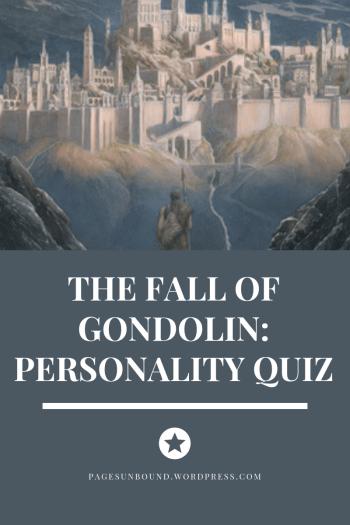Fall of Gondolin Personality Quiz