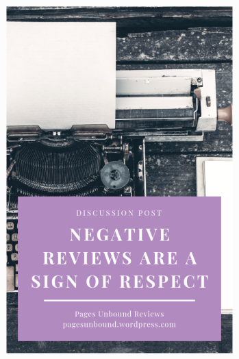 negative reviews are a sign of respect