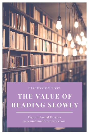value of reading slowly