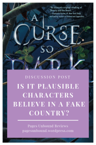 A Curse So Dark and Lonely Discussion on Made-Up Countries