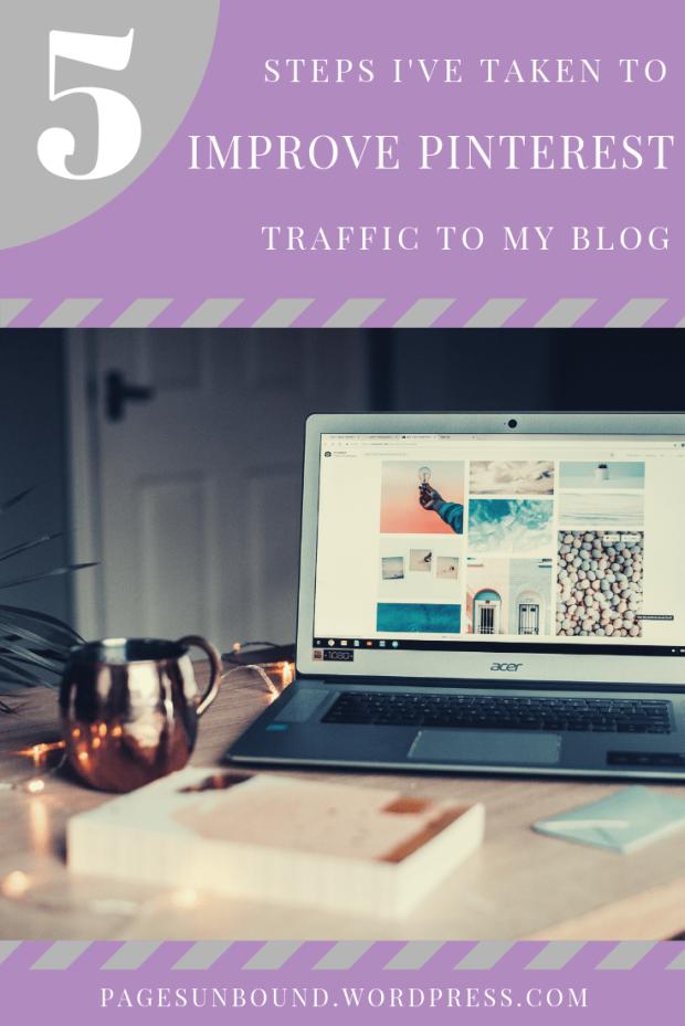 Steps I've Taken to Improve Pinterest