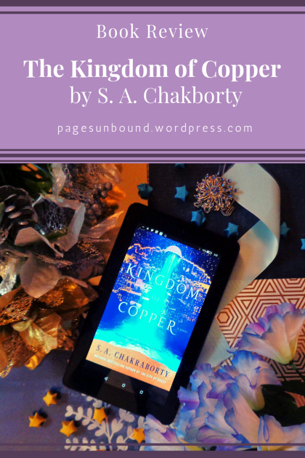 The Kingdom of Copper by SA Chakraborty Review from Pages Unbound