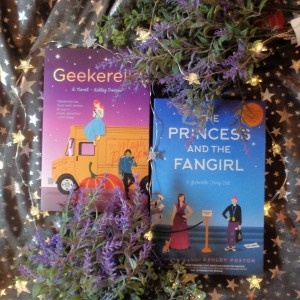 Princess and the Fangirl and Geekerella