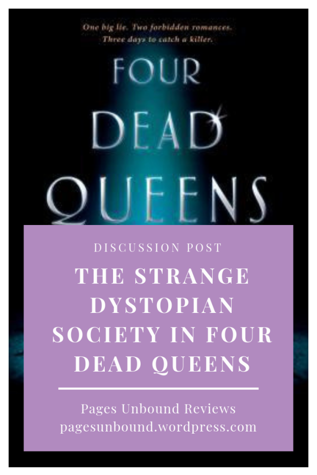 The strange under-developed dystopian society in Four Dead Queens - discussion