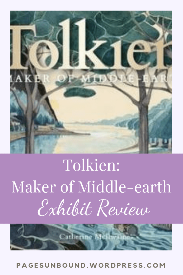 Tolkien Maker of Middle-earth Exhibit Review-min