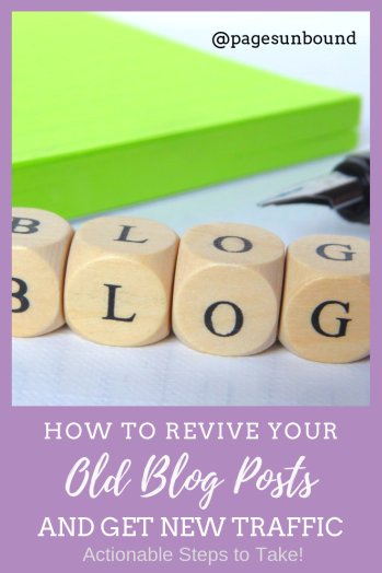 How to Revive Old Blog Posts and Get New Traffic
