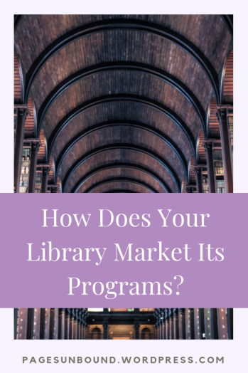 How does your library market its programs_