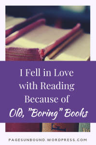 I Fell in Love with Reading Because of Old Books
