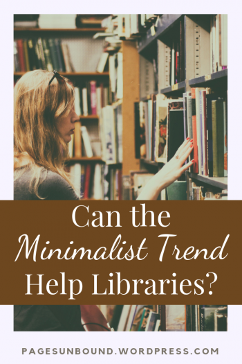 Libraries and Minimalism