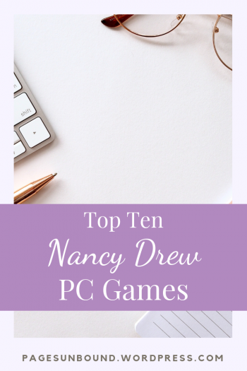 Top Ten Nancy Drew Video Games