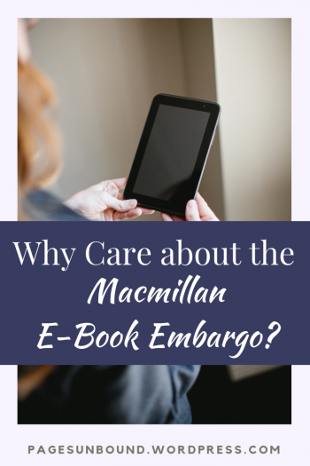 Why Care about the Macmillan Ebook Embargo