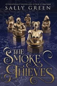 The Smoke Thieves by Sally Green book cover