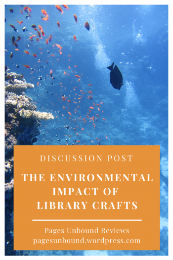 Library Crafts and the Environment