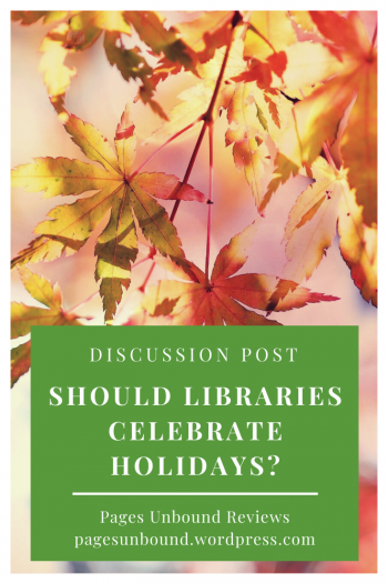 Should Libraries Celebrate Holidays
