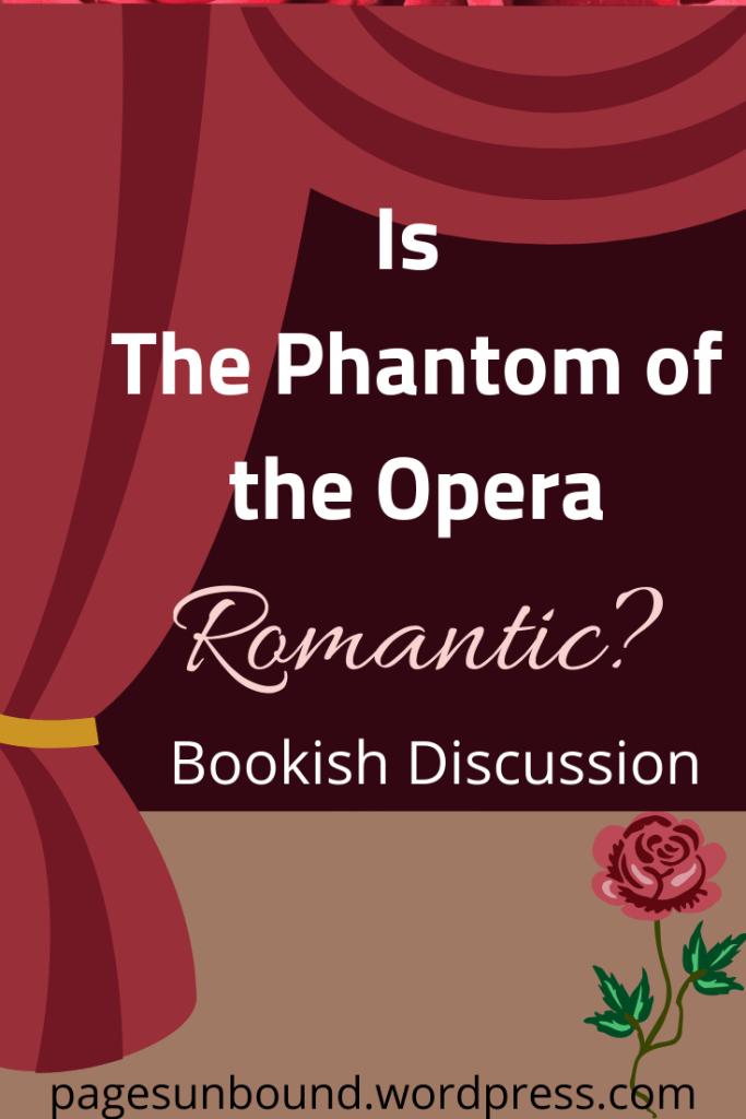 Is The Phantom of the Opera Romantic?
