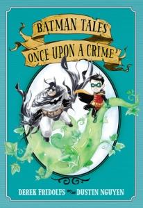 Batman Tales Once Upon a Crime