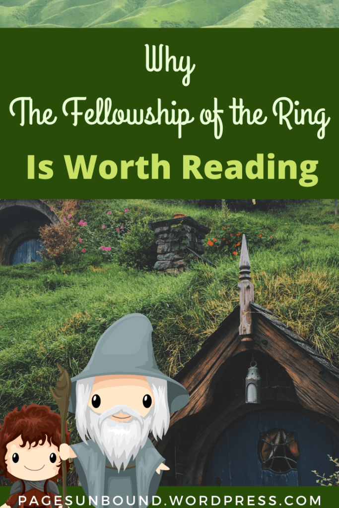 Why The Fellowship of the Ring Is Worth Reading