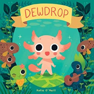 Dewdrop by Katie O'Neill