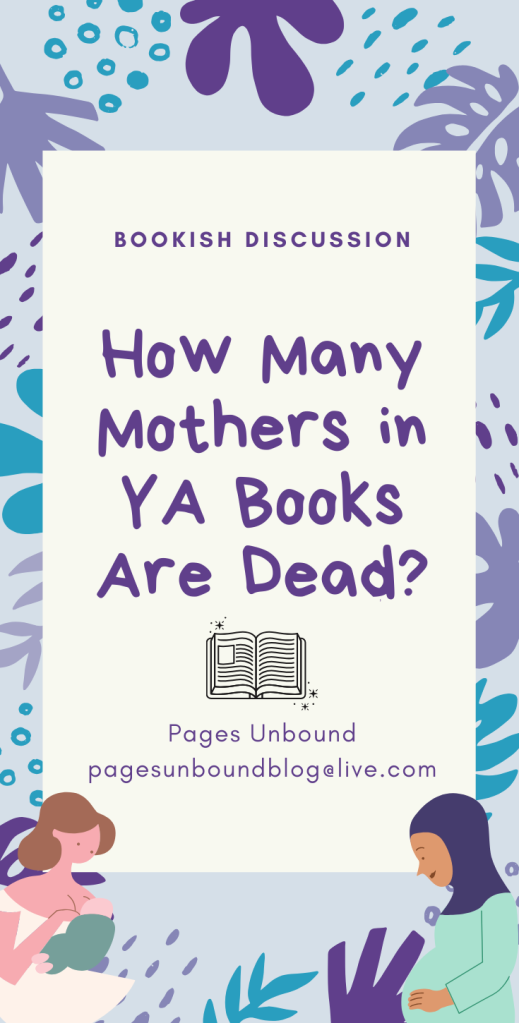 How Many Mothers in YA Books Are Dead?