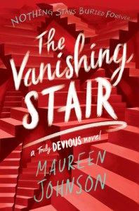 Vanishing Stair by Maureen Johnson