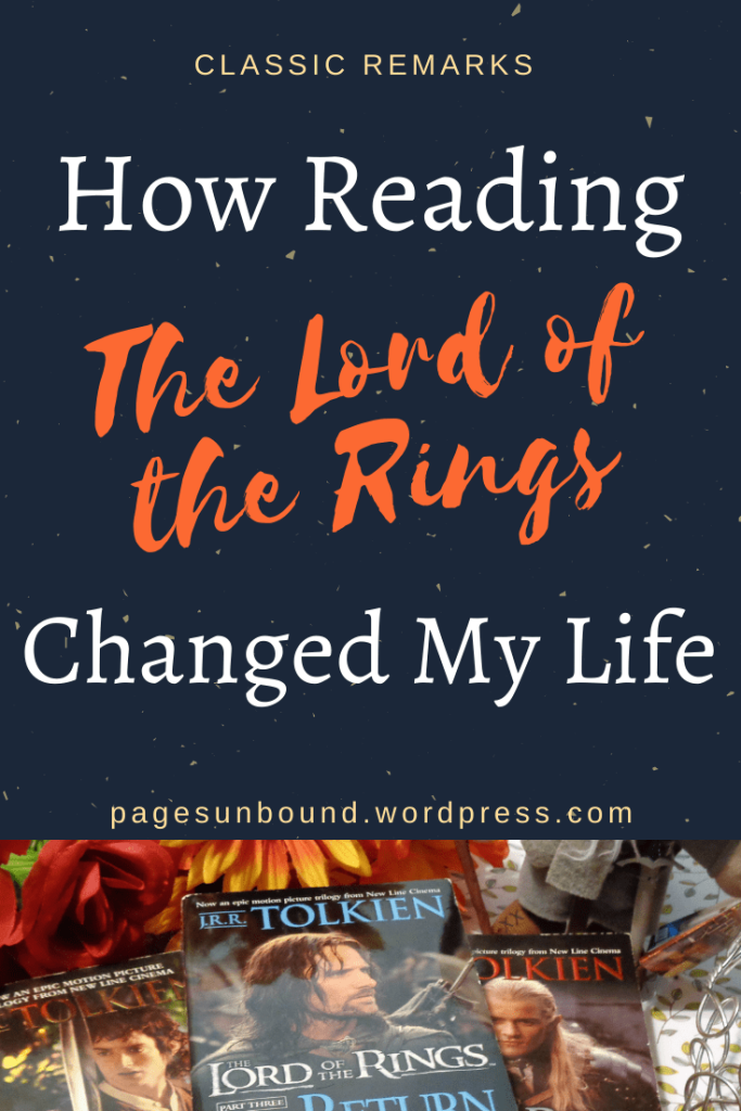 How Reading The Lord of the Rings by JRR Tolkien Changed My Life