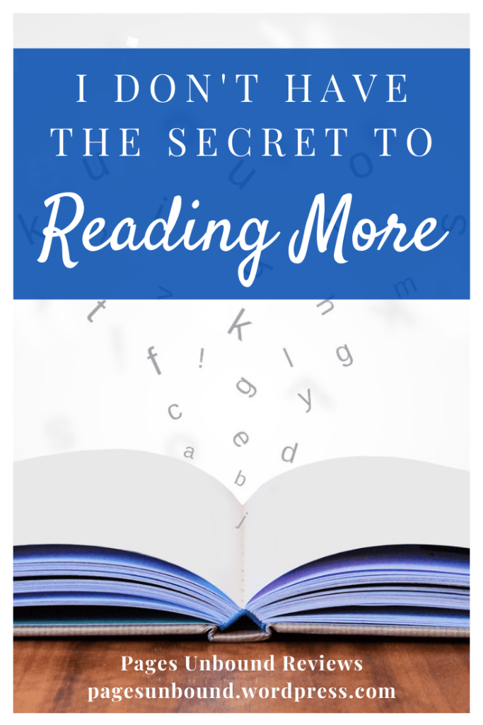 I Don't Have the Secret to Finding More Time to Read