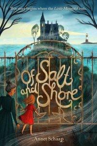 Of Salt and Shore by Annet Schaap