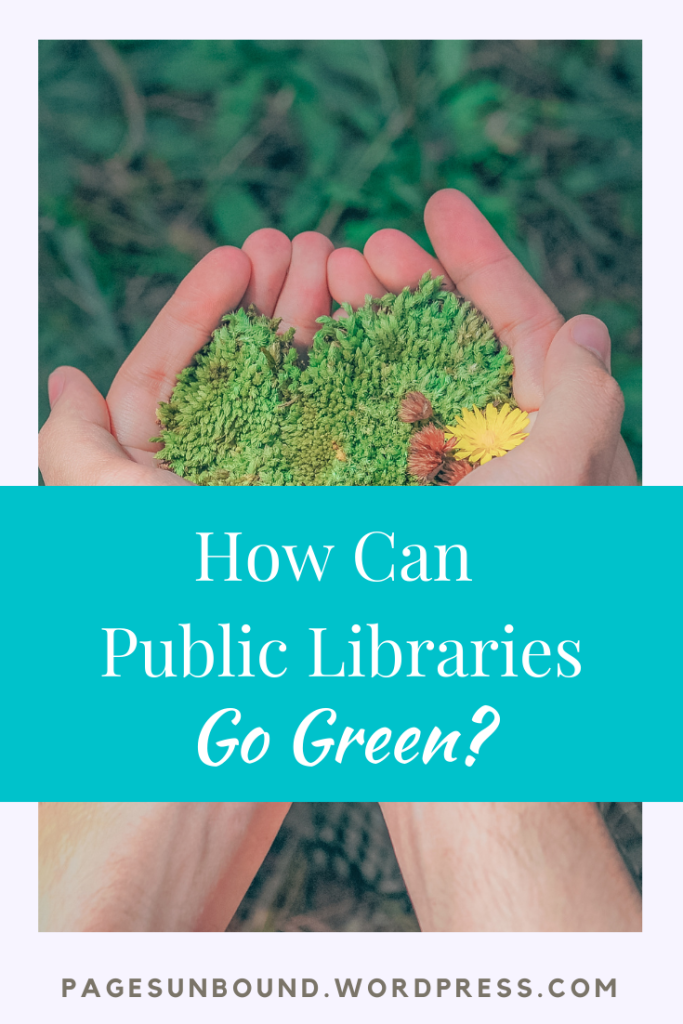 How Can Libraries Go Green