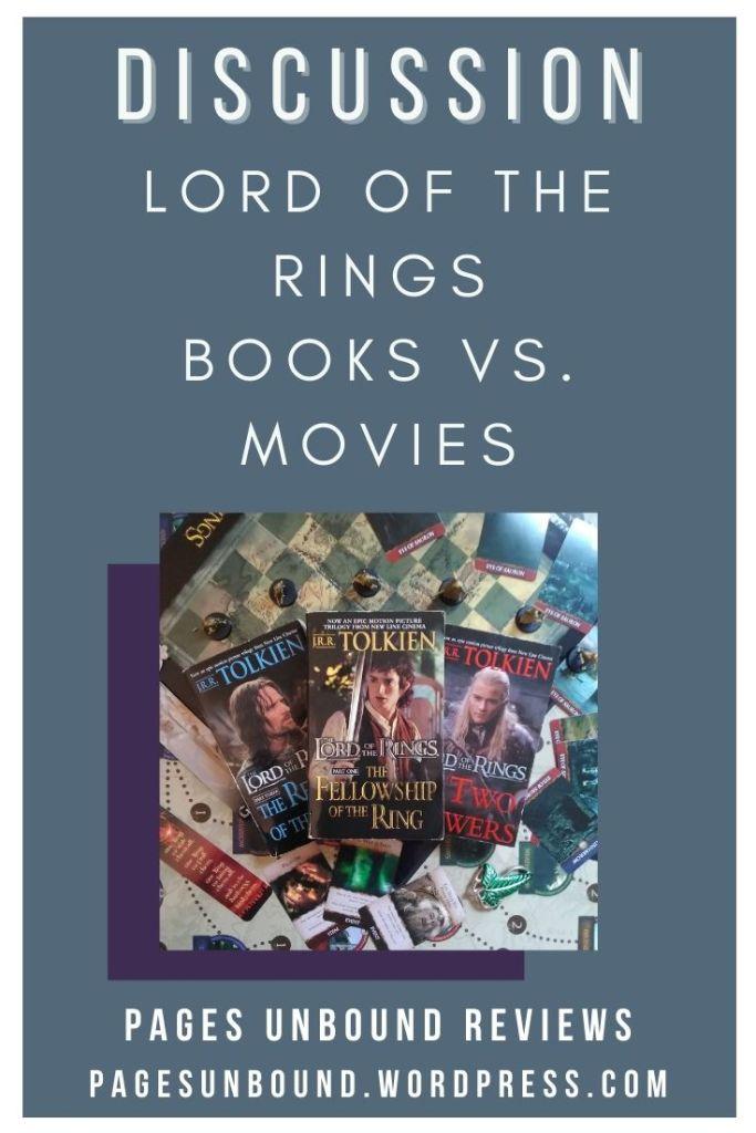 LotR Books vs Movies Discussion
