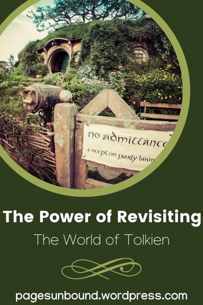 The Power of Revisiting The World of Tolkien