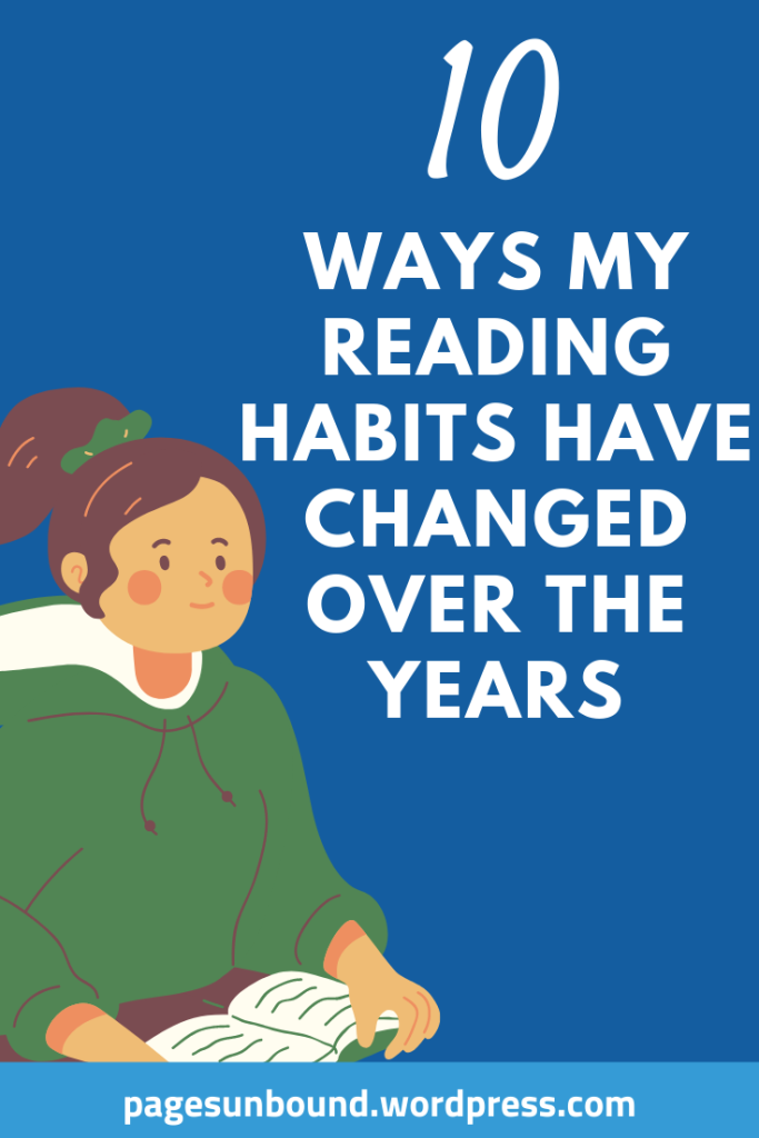 10 Ways My Reading Habits Have Changed