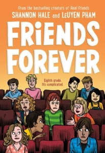 Friends Forever by Shannon Hale and LeUyen Pham